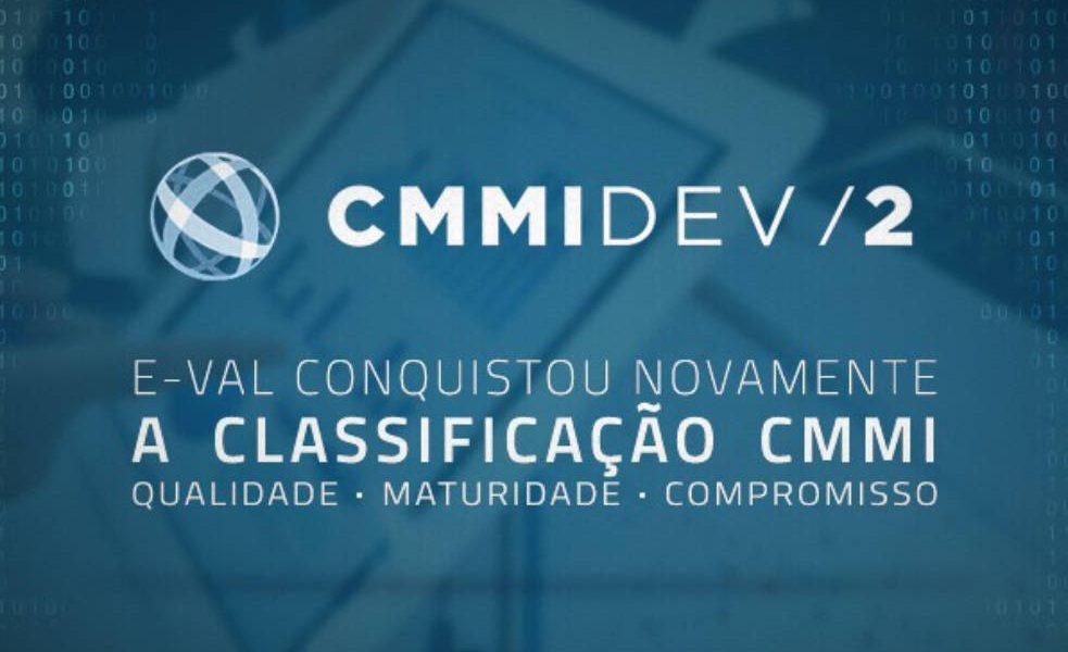 EVAL conquistou novamente a classificacao CMMI
