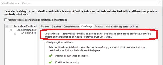 Este certificado é totalmente confiável de acordo com a sua lista de certificados confiáveis. Fonte de origens confiáveis obtida de Adobe Approved Trust List (AATL).